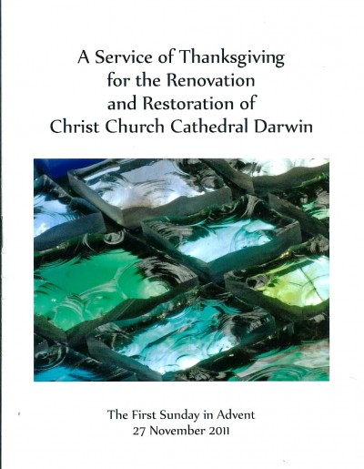 Thanksgiving to the Renovation and Restoration of Christ Church Cathedral Darwin
